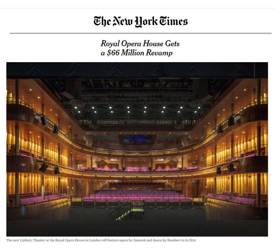 The New York Times review the opening up of Royal Opera House