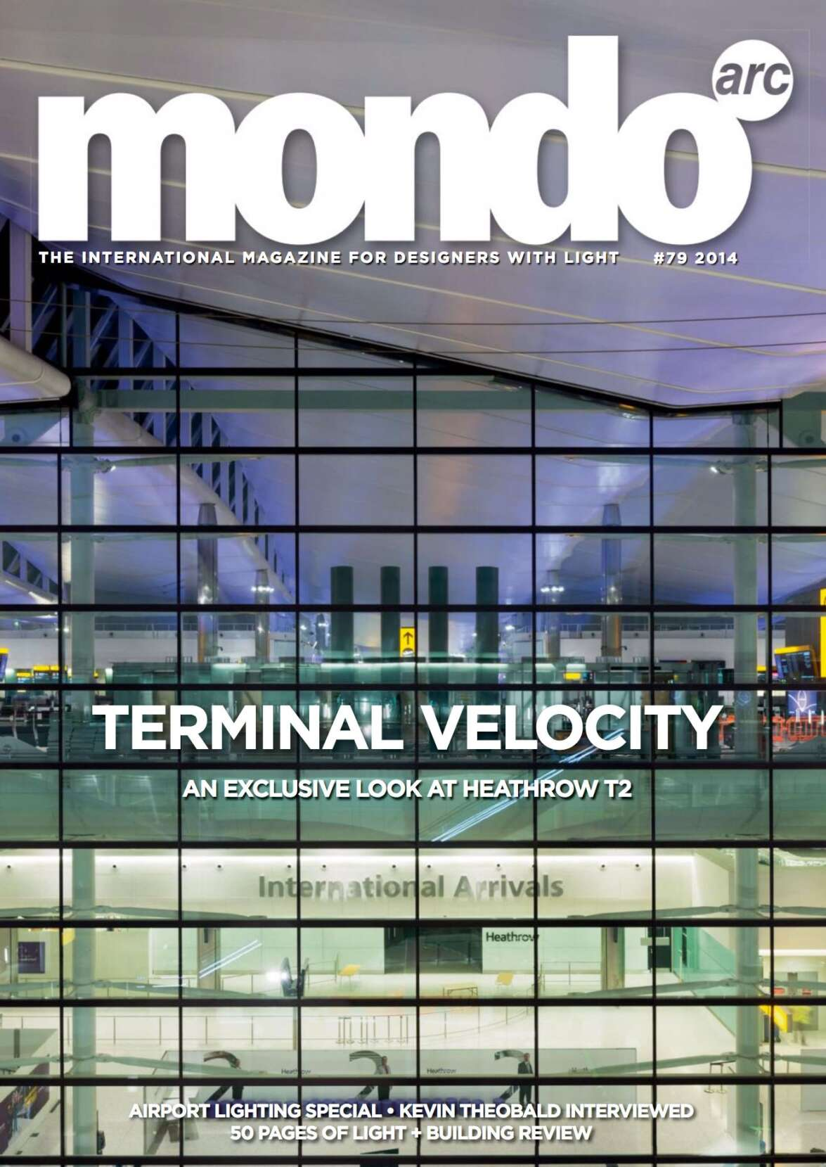 Our Heathrow Terminal 2 project on the front of Mondo arc